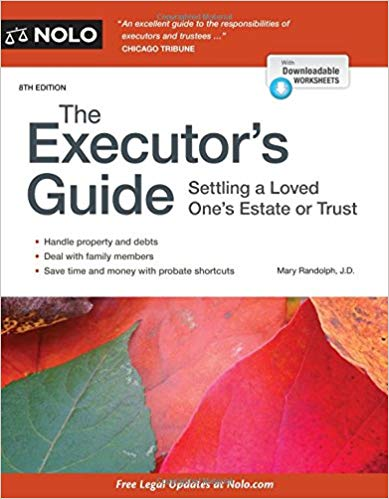 Executor's Guide, The: Settling a Loved One's Estate or Trust